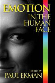 Emotion in the Human Face by Paul Ekman