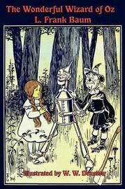 The Wonderful Wizard of Oz by L.Frank Baum