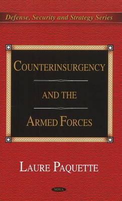 Counterinsurgency & the Armed Forces by Laure Paquette image