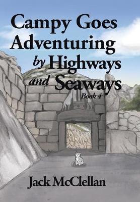 Campy Goes Adventuring by Highways and Seaways by Jack McClellan image