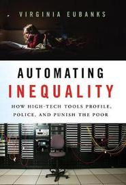Automating Inequality by Virginia Eubanks image