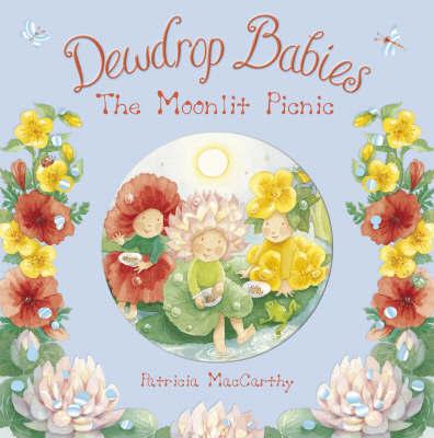 Dewdrop Babies by Patricia MacCarthy