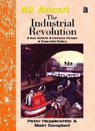 The Industrial Revolution by Peter Hepplewhite