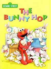 The Bunny Hop by Sarah Albee