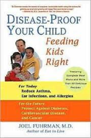 Disease-Proof Your Child by Joel Fuhrman