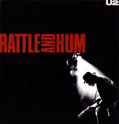 Rattle And Hum by U2 image