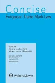Concise European Trade Mark Law by Verena Von Bomhard