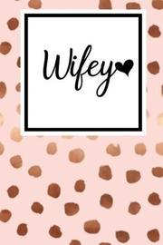 Wifey by Gene Simmons