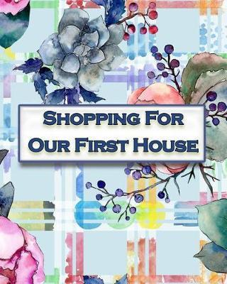 Shopping For Our First House by Pioneer Press
