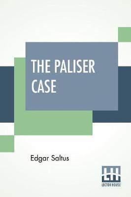 The Paliser Case by Edgar Saltus image