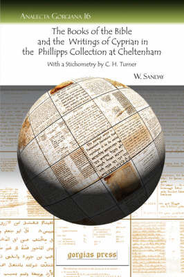 The Books of the Bible and the Writings of Cyprian in the Phillipps Collection at Cheltenham by W Sanday