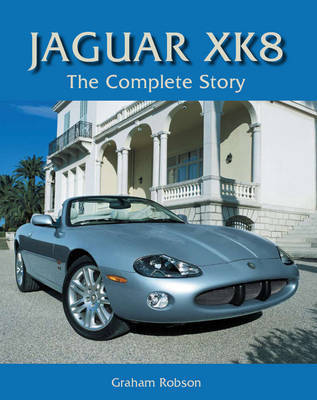 Jaguar XK8 by Graham Robson