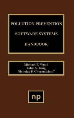 Pollution Prevention Software System Handbook by Nicholas P Cheremisinoff