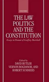 The Law, Politics, and the Constitution