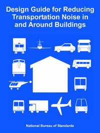 Design Guide for Reducing Transportation Noise in and Around Buildings by National Bureau of Standards image