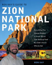 Ron Kay's Guide to Zion National Park by Ron Kay image