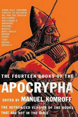 The Fourteen Books of the Apocrypha   Manuel Komroff Book