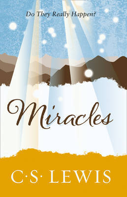 Miracles by C.S Lewis
