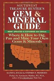 Southwest Treasure Hunters Gem & Mineral Guides to the USA by Kathy J. Rygle