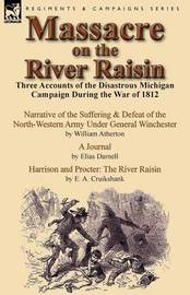 Massacre on the River Raisin by William Atherton