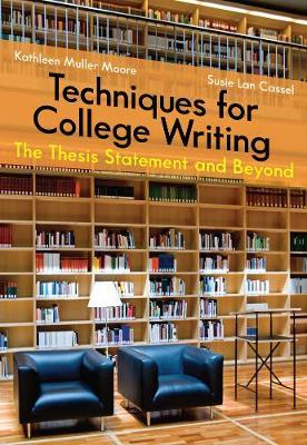 Techniques for College Writing by Susan Lan Cassell image