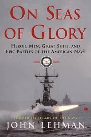 On Seas of Glory by John Lehman image