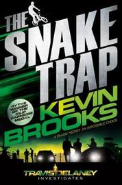The Snake Trap by Kevin Brooks