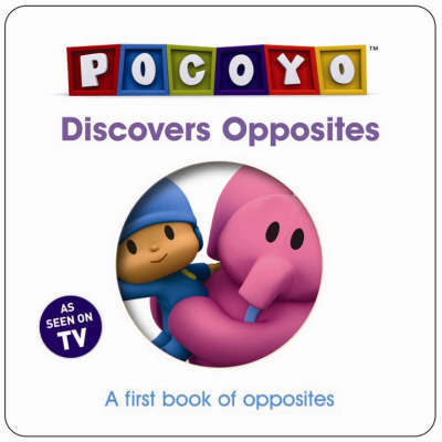 Pocoyo Discovers Opposites