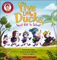 Five Little Ducks Went Off to School Book & CD by Peter Millett