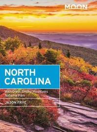 Moon North Carolina (Seventh Edition) by Jason Frye