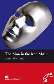Macmillan Readers Man in the Iron Mask The Beginner without CD by John Escott