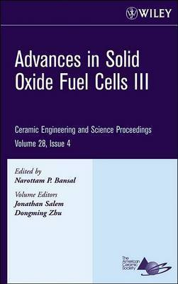 Advances in Solid Oxide Fuel Cells III by Jonathan Salem