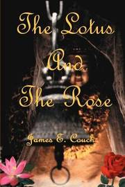 The Lotus and the Rose by James E Couch image