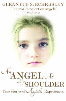 An Angel At My Shoulder by Glennyce S. Eckersley