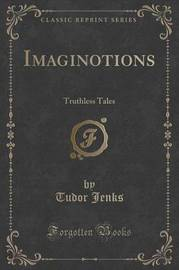 Imaginotions by Tudor Jenks
