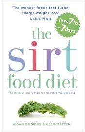 The SIRT Food Diet by Aidan Goggins