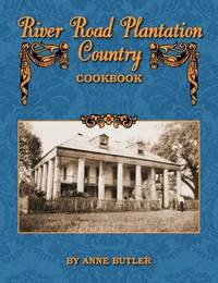 River Road Plantation Country Cookbook by Anne Butler image