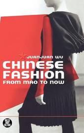 Chinese Fashion by Juanjuan Wu