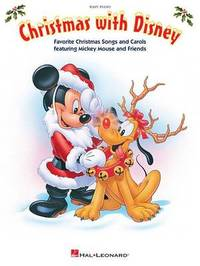 Christmas with Disney (Songs & Carols) by Hal Leonard Publishing Corporation