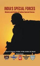 India's Special Forces: 1 by P C Katoch