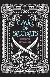 Cave of Secrets by Morgan Llywelyn image