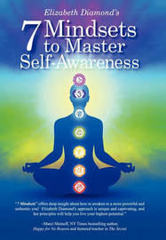 7 Mindsets to Master Self-Awareness by Elizabeth Diamond