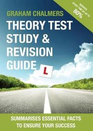 Theory Test Study & Revision Guide by Graham Chalmers
