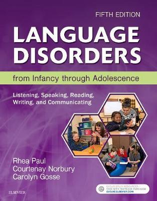 Language Disorders from Infancy through Adolescence by Rhea Paul image