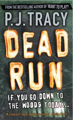 Dead Run by P.J. Tracy image