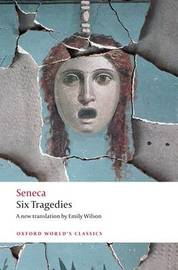 Six Tragedies by Seneca