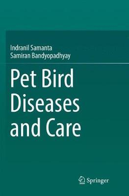 Pet bird diseases and care by Indranil Samanta image
