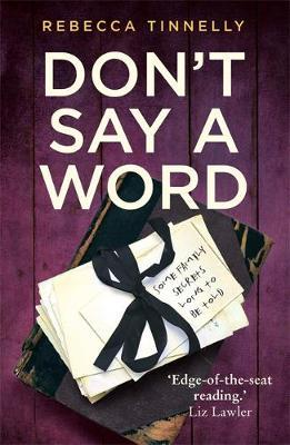 Don't Say a Word by Rebecca Tinnelly