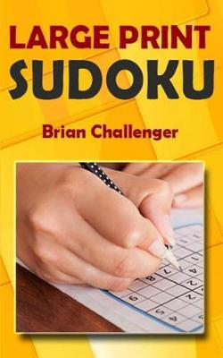 Large Print Sudoku by Brian Challenger