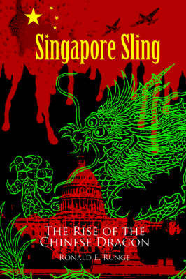 Singapore Sling by Ronald E Runge